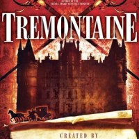 Book Review: Tremontaine created by Ellen Kushner