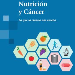 González C. Nutrición y cáncer. Madrid: Médica Panamericana; 2015.