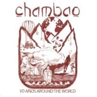 Chambao - 10 Años Around The World