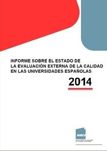 Informe sobre la calidad en las universidades españolas 2014