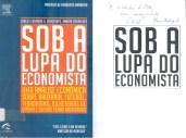 Sob a lupa do economista