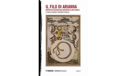 Il filo di Arianna. Trattati di alchimia dall'antichità al XVIII secolo. 2