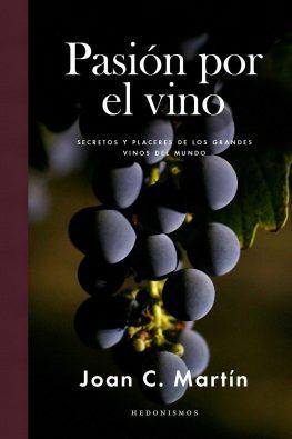 Pasión por el vino, 2017 Joan C. Martín