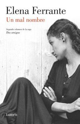 Un mal nombre, Elena Ferrante