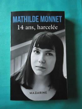 14 ans, harcelée - Mathilde MONNET