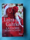 La gloire de Miss Valentine - Laura Lee Guhrke