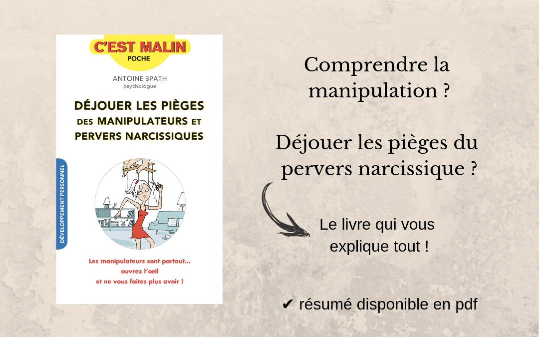 La manipulation et les pervers narcissiques : un livre qui vous explique tout