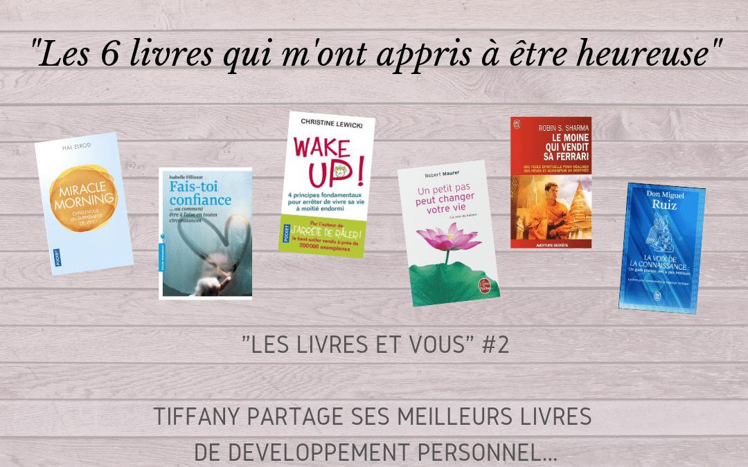Bonheur et développement personnel : Les livres et vous #2 avec Tiffany