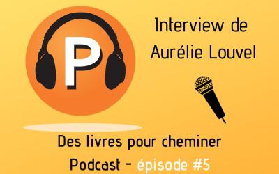 Interview d'Aurélie Louvel, bibliothérapeute jeunesse (5e épisode du podcast)