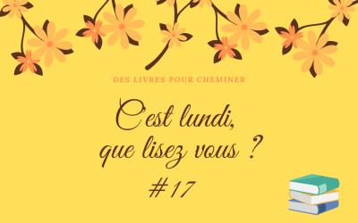 C'est lundi, que lisez-vous ? #17