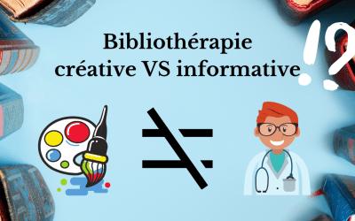 Bibliothérapie informative vs créative : deux approches incompatibles ?