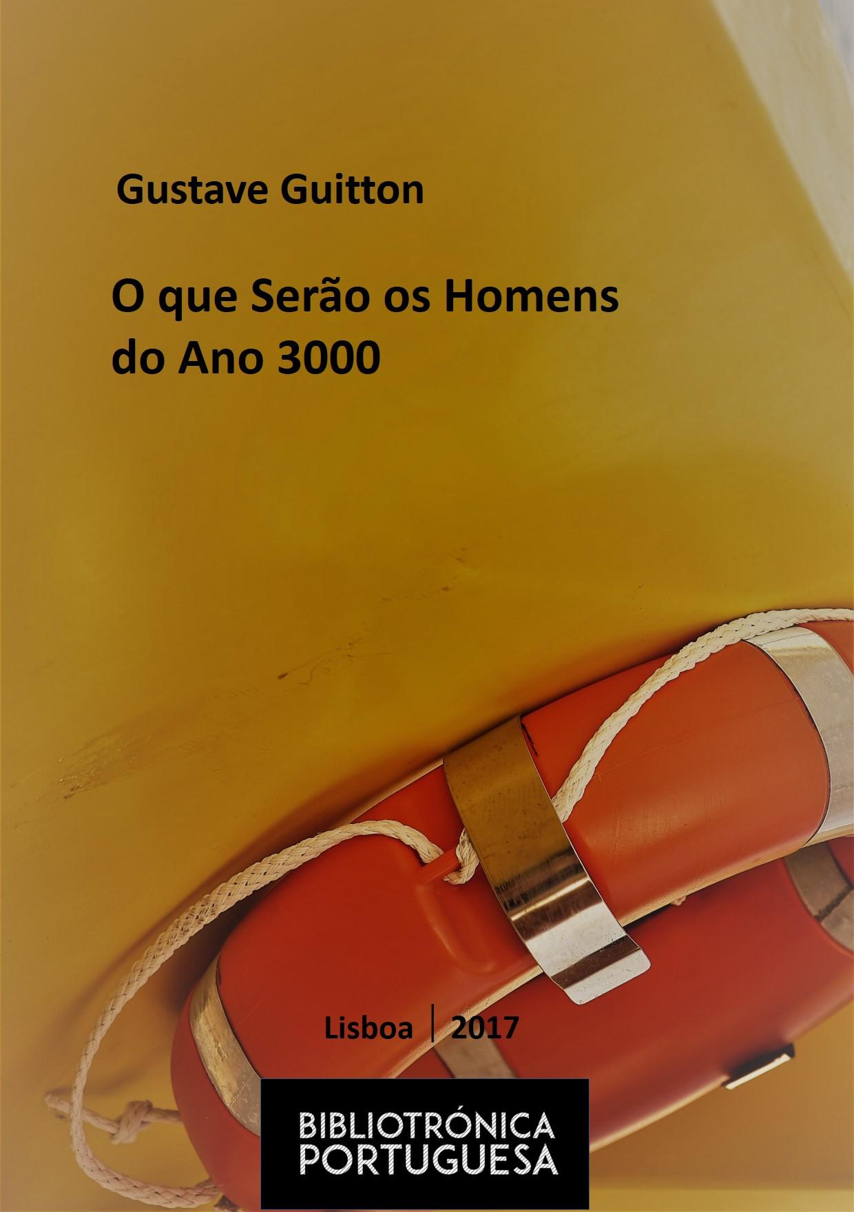 Resultado de imagem para O que Serão os Homens do Ano 3000 de Gustave Guitton