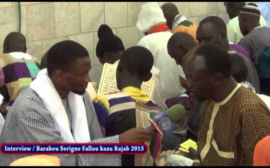 Interview Barabou Serigne fallou Kahzou Rajab 2015