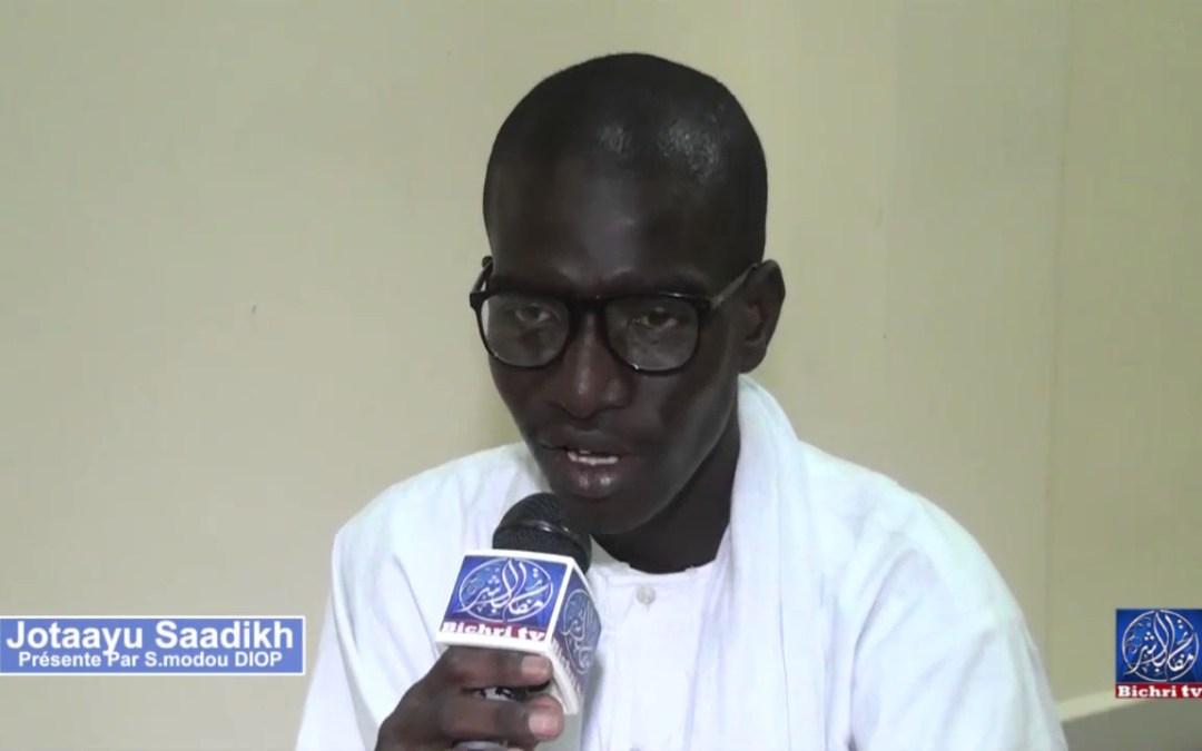 Jotaayu Saadikh Presente par Serigne Modou Diop