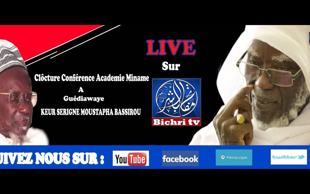 LIVE Clôcture Conférence Academie Miname à Guédiawe Keur Serigne Moustapha Bassirou