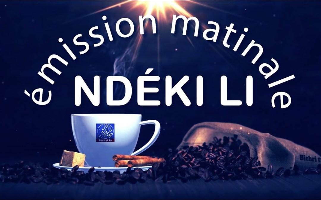 LIVE | Emission Matinale Ndeki Li # 41 | Theme: le Divorce (Suite 2)