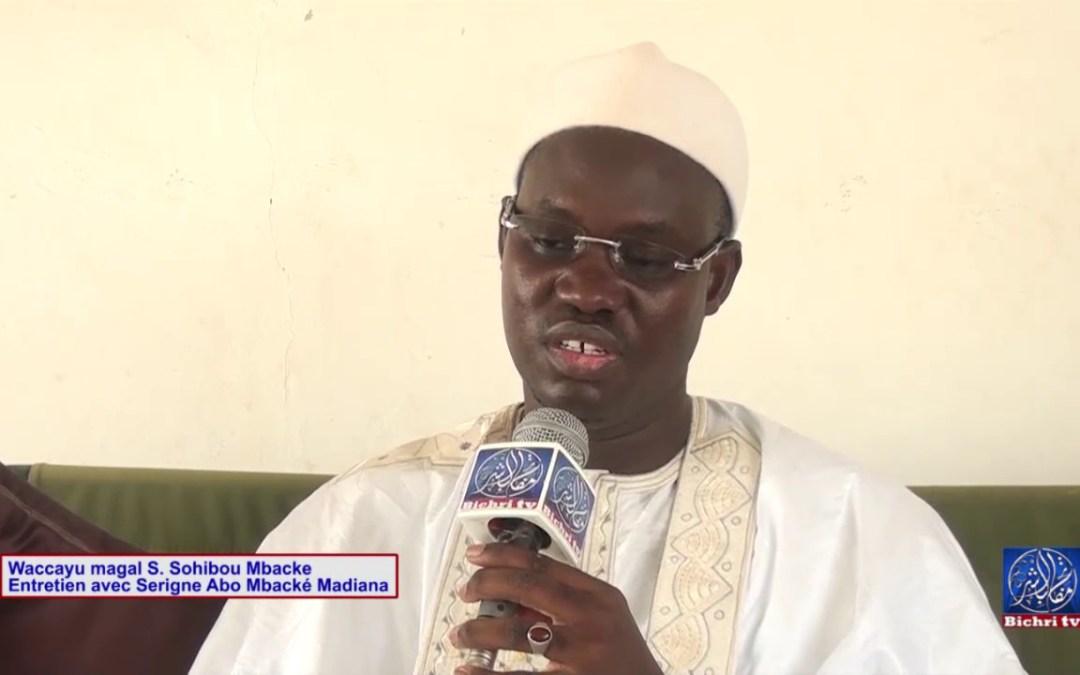 Magal Serigne Sohibou Mbacké   Entretien avec Serigne Abo Mbacké Madiana