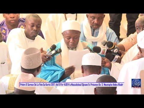 Priére & Sermon De La Fête Du Korité 2017, Aîd El Fitr 1438 H a Massalickoul Djinane Dakar