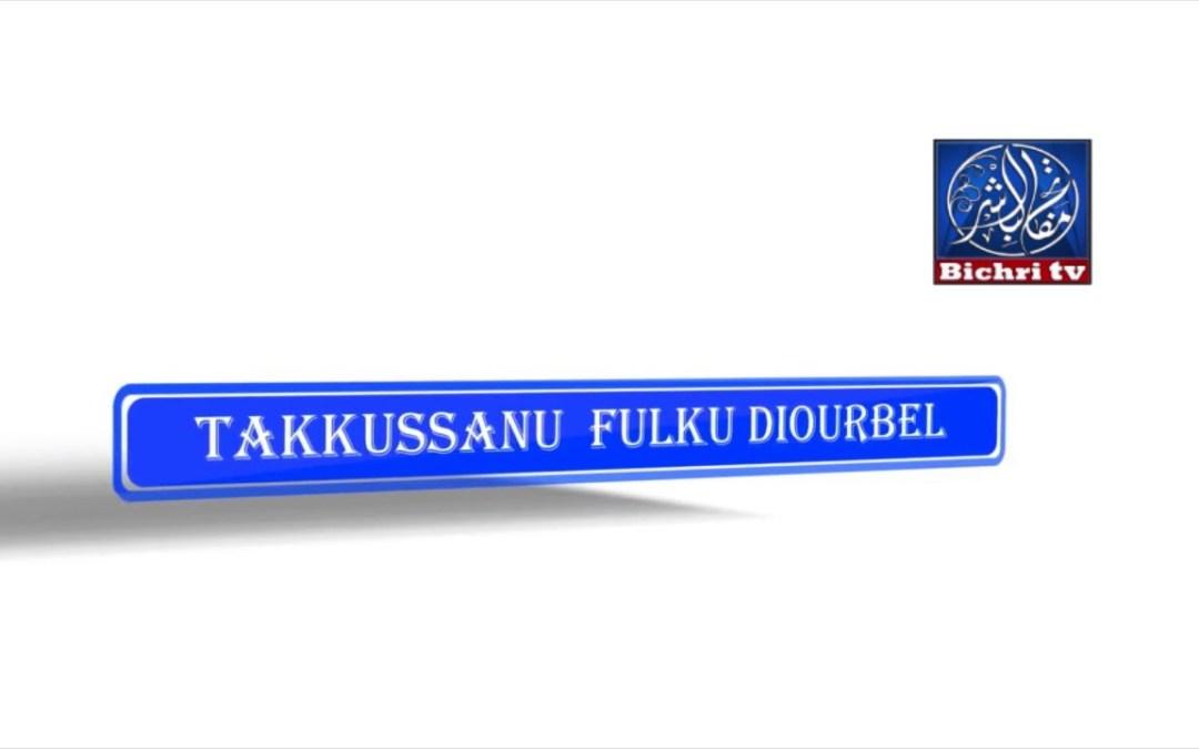 Takkussanu Fulku Diourbel 2017 Jour 3