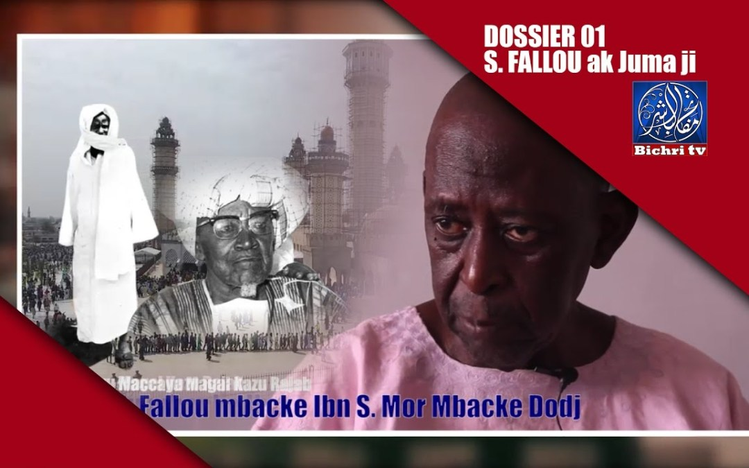 Waccayu Kazu Rajab   Dossier 001 S. Fallou Mbacke ak diouma dji par S Fallou Mbacke ibn S Mor dodj