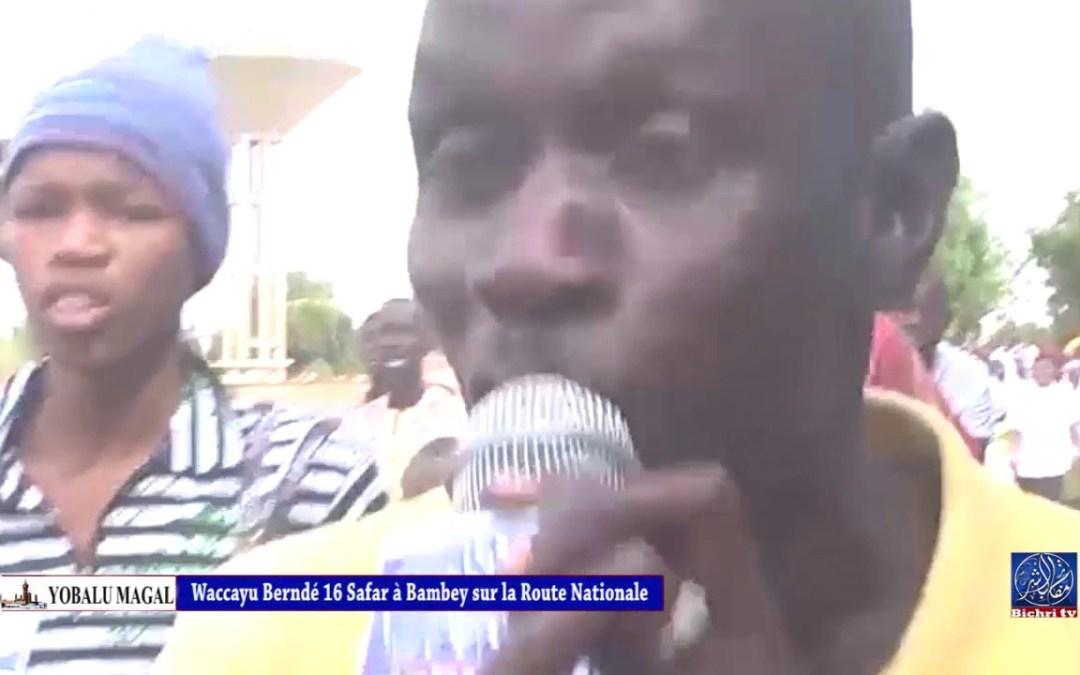Yobalu magal waccayu berndé 16 safar à bambey sur la route nationale