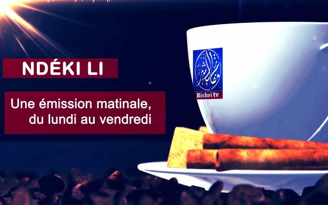 LIVE | Emission Matinale Ndeki li sur Bichri #56