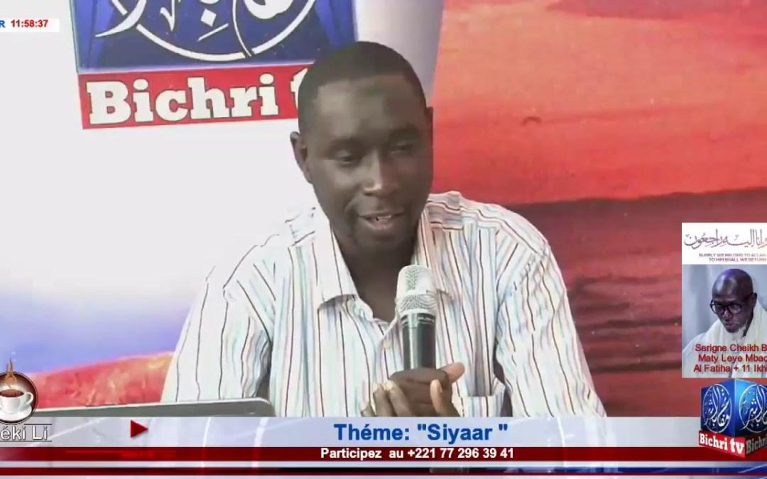 "Mafatihul Bichri TV: LIVE | Emission Matinale Ndeki li #221| Théme: ""Siyaar """