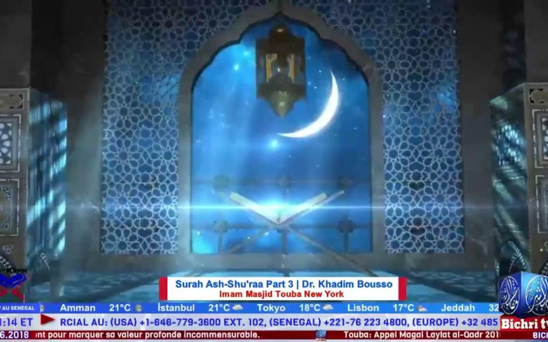 Tafsir Al Quran | Surah Ash-Shu'raa Part 3 avec Dr. Khadim Bousso, Imam Masjid Touba New York
