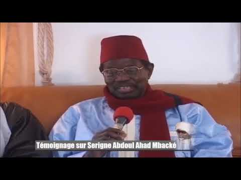 Témoignages Sur Serigne Abdoul Ahad MBACKE
