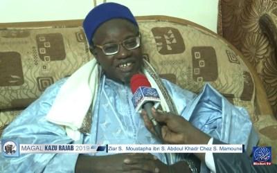 Magal Kazu Rajab 2019 | Ziar S Moustapha ibn S Abdoul Khadr chez S. Mamoune Mbacké ibn S. Fallou