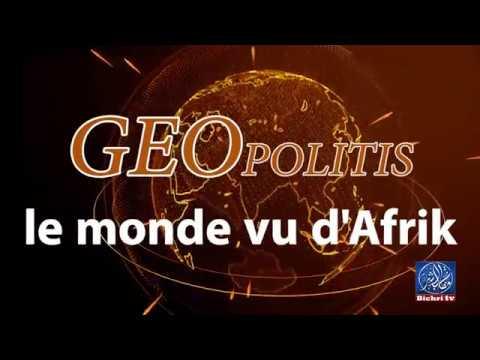 """BANDE ANNONCE EMISSION """"GEOPOLITIS, LE MONDE VU D'AFRIK""""- Très bientôt sur Bichri TV International"""