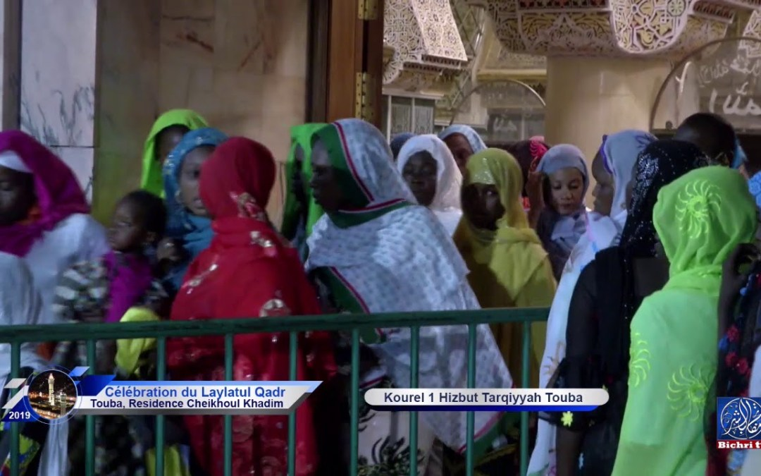 Madal xabiru Kourel 1 Hizbut Tarqiyyah Touba Laylatul Khadr Ramadan 1440 / 2019