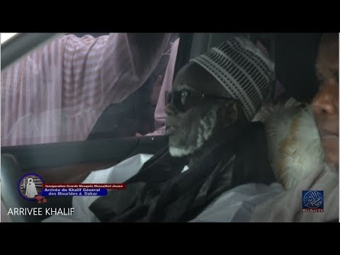 Dakar accueille le Khalif Général des Mourides Serigne Mountakha Mbacké Inauguration Massalik