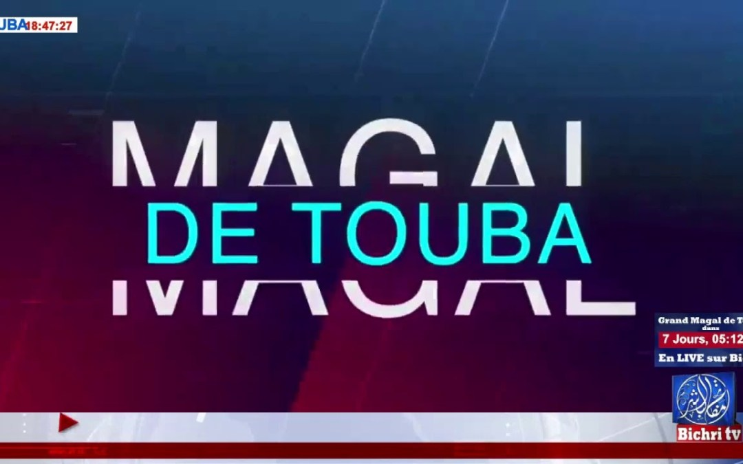 En Direct de Touba | Plateau Special | Bichri TV au coeur du Magal