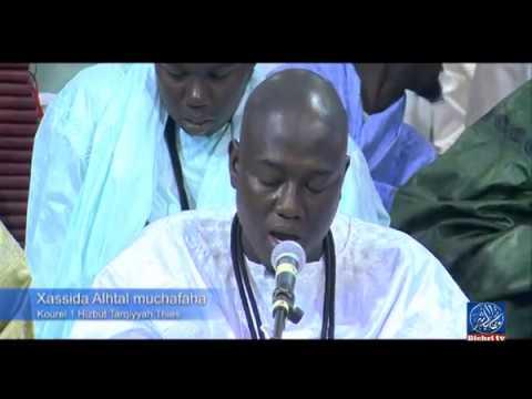 Xassida Ahtal Muchafaha Kourel 1 Hizbut Tarqiyyah Thies Gamou 2019