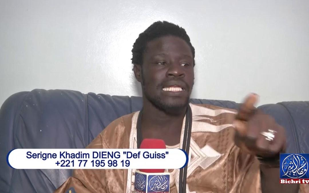 "Serigne Khadim DIENG ""Def Guiss"" Tel : 77 195 98 19"