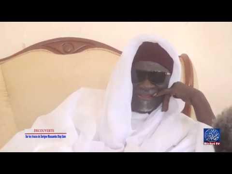 DECOUVERTE : Sur les traces de Serigne Massamba Diop Sam Père Fondateur de Darou Sam