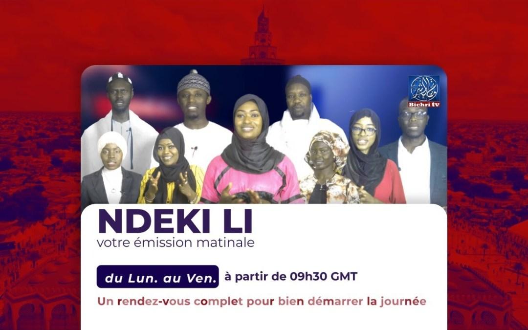 Rediffusion | Emission Matinale Ndekki li Theme : La vie et l'oeuvre de Serigne Fallou Mbacké