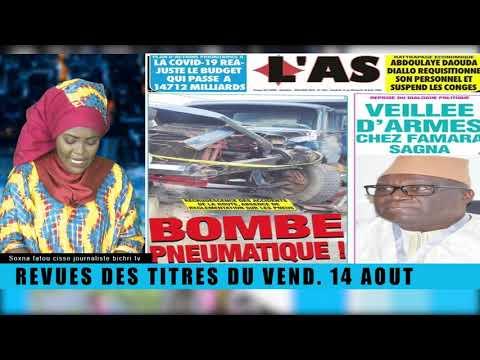 Revue de Presse Bichri tv avecsoxna Fatou CISSE du -Vend. 14 août