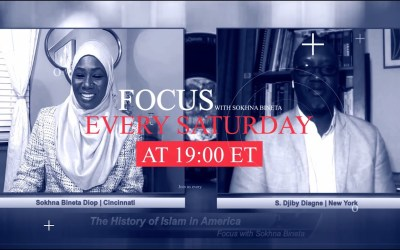 Focus with Sokhna Bineta | Season 1: The History of Islam in America | Episode 3