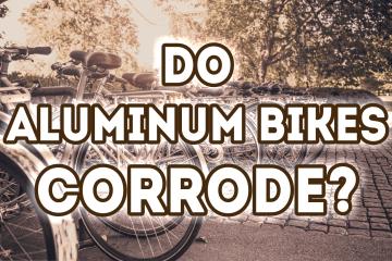 Bicycle Universe - Do Aluminum Bikes Corrode