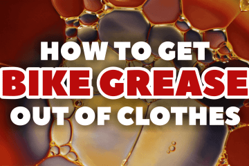 Bicycle Universe - How to get Bike Grease out of Clothes