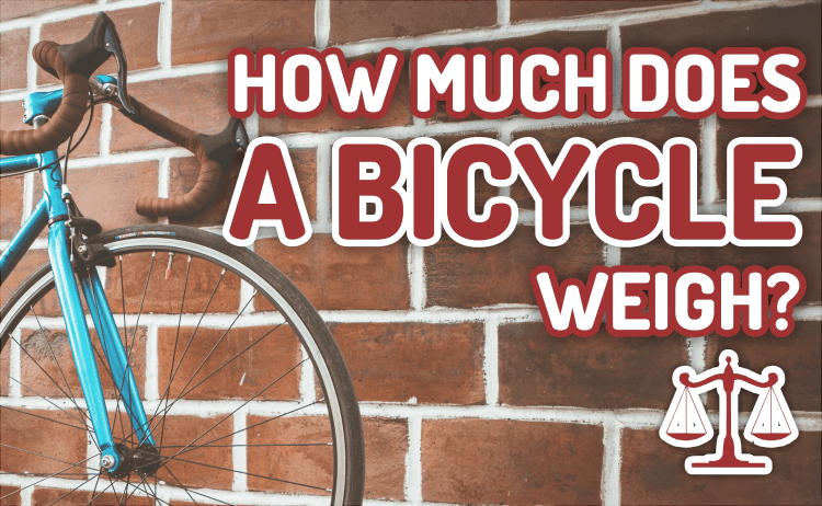 Bicycle Universe - How much Does a Bicycle Weigh