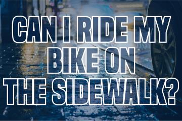 Is it legal to ride my bike on sidewalks?
