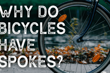 Why do bicycles have spokes?