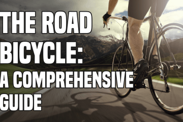 The Road Bike: A Comprehensive Guide 1