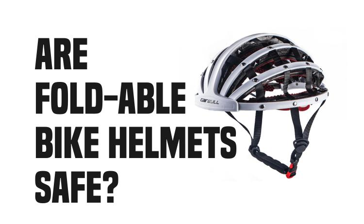 Are Foldable Bike Helmets Safe?