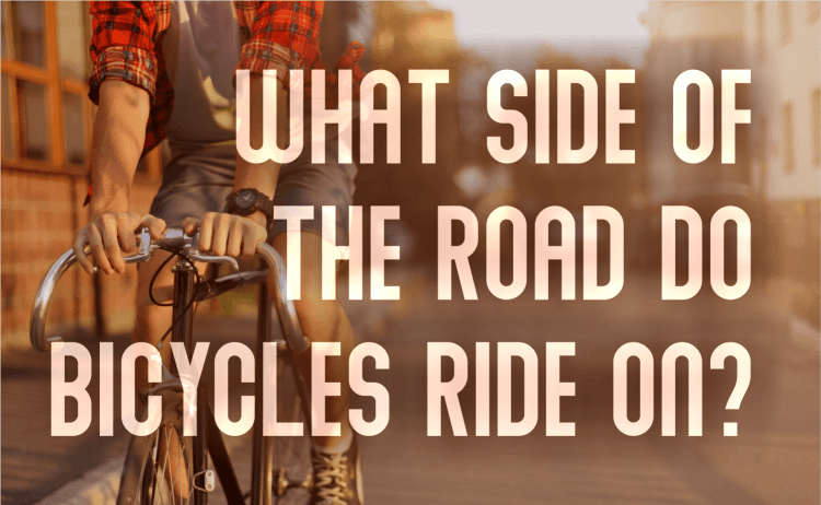 What Side of the Road do Bicycles Ride On?