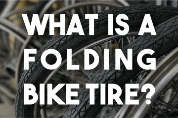 What Is A Folding Bike Tire?