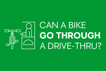 Can a Bike Go Through a Drive-Thru?